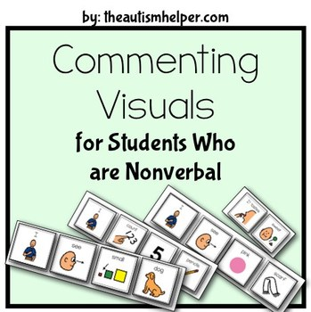 Commenting Visuals for Children who are Nonverbal