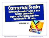 Commercial Breaks and Tools of Persuasion: Handouts & Rubric