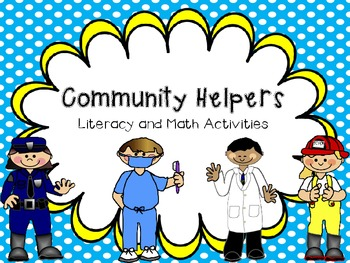 Commnity Helpers Literacy and Math Activities