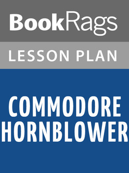 Commodore Hornblower Lesson Plans