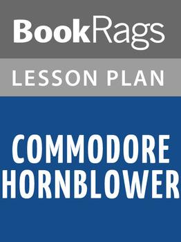 Commodore Hornblower Lesson Plans
