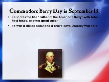 Commodore John Barry- A Power Point Profiling This Great Hero