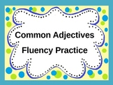 Common Adjectives Fluency Practice PowerPoint