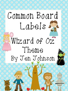 Common Board Labels -Wizard of Oz Theme