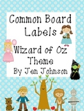 Common Board Labels -Wizard of Oz Theme