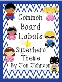 Common Board Superhero Theme