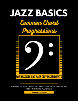 Common Chord Progressions (minor i- vi- ii- V7) for Bassists and Bass Clef
