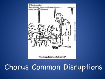 Common Chorus Disruptions Funny Slide Show