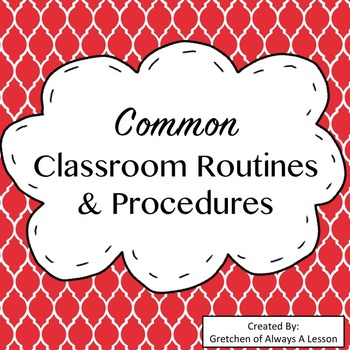 Common Classroom Routines & Procedures