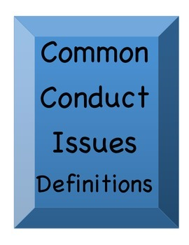 Common Conduct Issues Definitions