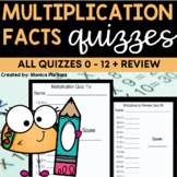 Multiplication Fact Quizzes 0-12 and Mixed Review