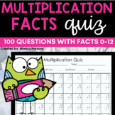 Multiplication Quiz 0's - 12's {100 Questions}