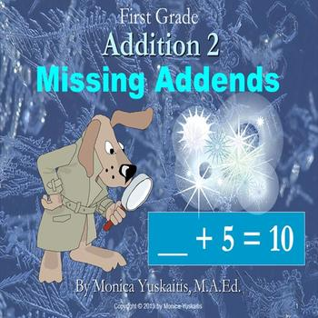 Common Core 1st - Addition 2 - Missing Addends