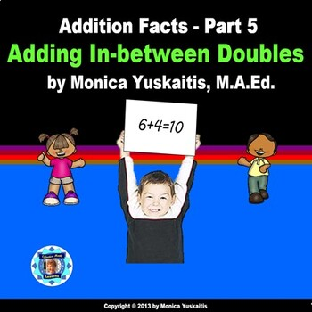 Common Core 1st - Addition Facts 5 - Adding In-between Doubles