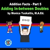 1st Grade Addition Facts 5 - Adding In-between Doubles Powerpoint Lesson