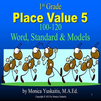 Common Core 1st - Place Value 5 - 100-120 Word, Standard & Models