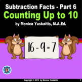 1st Grade Subtraction Facts 6 - Counting Up to Ten Powerpo