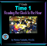 Common Core 1st - Time 1 - Reading the Clock to the Hour
