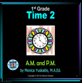 1st Grade Time 2 - A.M. or P.M. Powerpoint Lesson