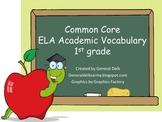 Common Core 1st grade Academic Vocabulary