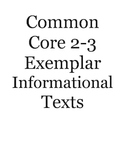 Common Core 2-3 Exemplar Informational Texts