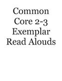 Common Core 2-3 Exemplar Read Aloud Texts