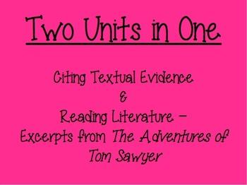 Common Core 2 Unit Bundle - Citing Textual Evidence & Read