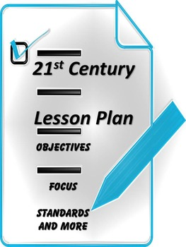 Lesson Plan Template for 21st Century - Learning Targets, Objectives, Standards