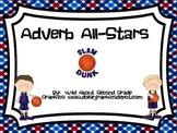 Common Core (2.L.1e) - Adverb All-Stars - Literacy Centers