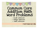 Common Core 2.OA.A.1 Algebra Word Problems {Add: Result, Change & Start Unknown}