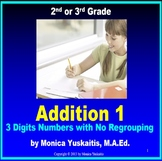 Common Core 2nd Grade Addition 1 - Adding 3 Digits Numbers