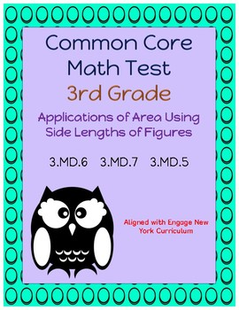 Common Core Math Assessment - 3rd Grade (Module 4 Topic D)