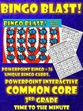 Common Core 3rd Grade-Bingo Blast! Time to the Minute Interactive Game