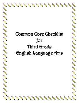 Common Core: 3rd Grade ELA Checklist