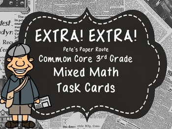 Common Core 3rd Grade- Mixed Math Task Card Station- Newspaper Themed