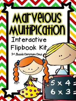 Common Core 3rd Grade- Multiplication Interactive Flipbook/Assessment