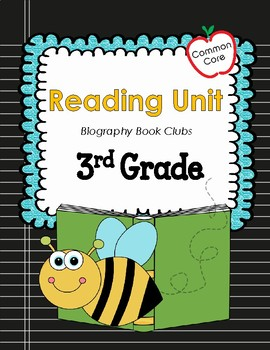 Common Core 3rd Grade Reading Mini Lessons: Biography Book Clubs