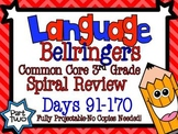 Common Core 3rd Grade- Spiral Language Review-90 Days-Part Two-No Copies Needed!