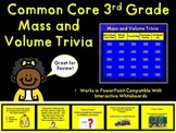Common Core 3rd Grade-Volume and Mass Trivia Game-Great for Review!