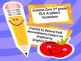 Common Core 3rd grade Academic Vocabulary