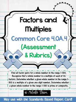 Common Core 4.OA.4 {Factors and Multiples Assessment & Rubrics}