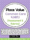 Common Core 4.NBT.1 {Place Value Assessment & Rubrics}