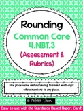 Common Core 4.NBT.3 {Rounding Assessment & Rubrics}