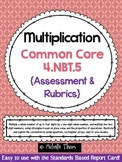 Common Core 4.NBT.5 {Multiplication Assessment & Rubrics}