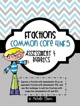 Common Core 4.NF.5 {Fraction and Decimal Assessments & Rubrics}