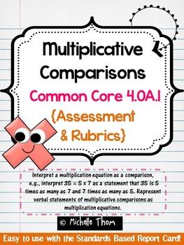 Common Core 4.OA.1 {Multiplication Assessment & Rubrics}