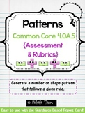 Common Core 4.OA.5 {Pattern Assessment & Rubrics}