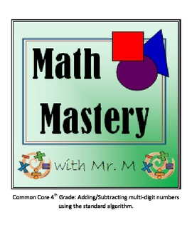 Common Core 4th Grade: Adding/Subtracting Multi-Digit Numbers Extended Practice