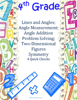 Common Core 4th Grade Angle Measures and Plane Figures Quick Checks