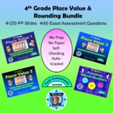 Common Core 4th Grade - Place Value and Rounding Bundle -